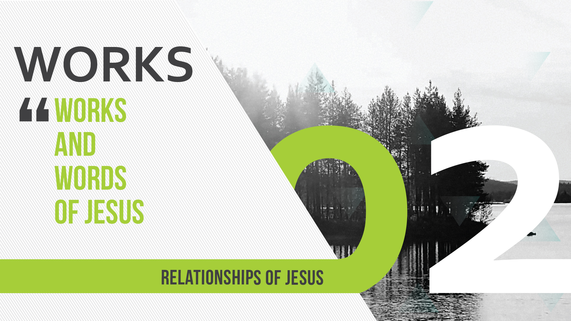 Relationships of Jesus – Week 4