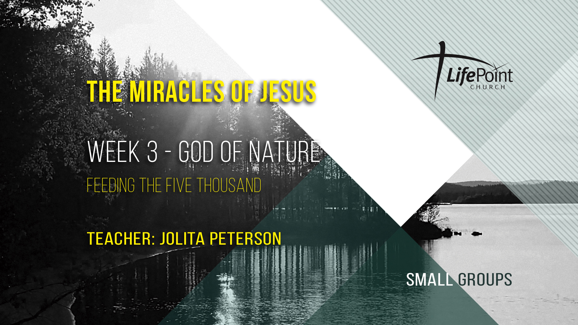 The Miracles of Jesus – 3 – God of Nature