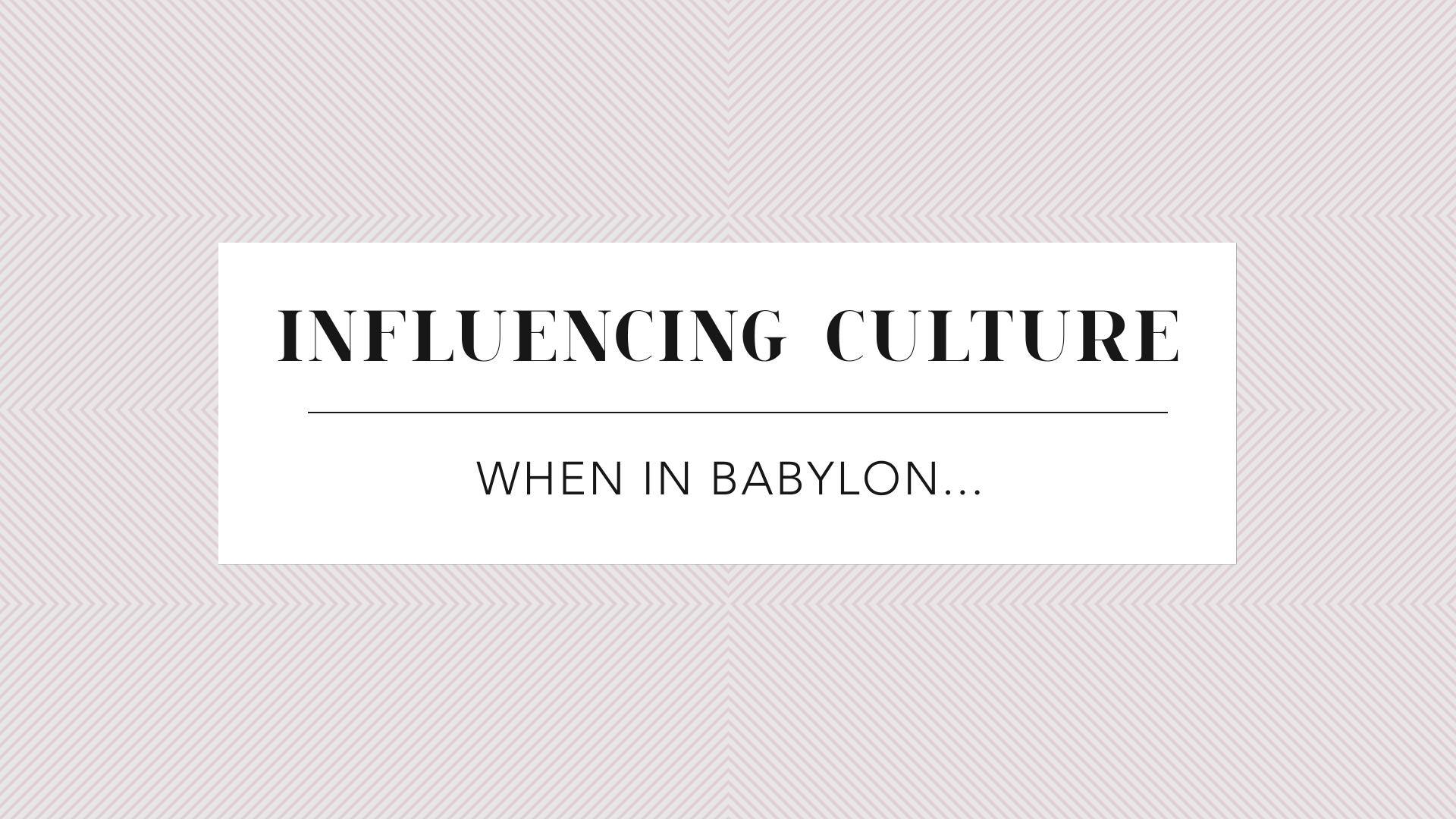 When in Babylon…