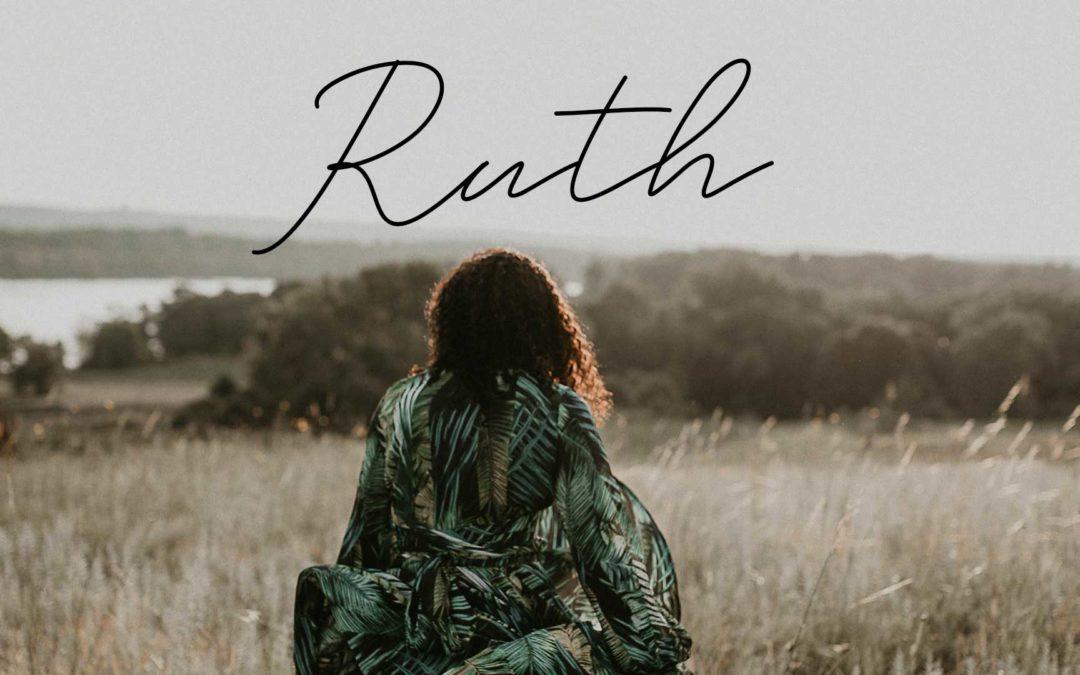 Ruth – Week 3