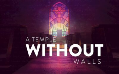 A Temple Without Walls